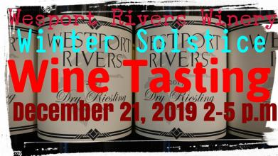 Winter Solstice Wine Tasting with Wesport Rivers Winery